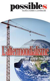 L'altermondialisme : une utopie créatrice