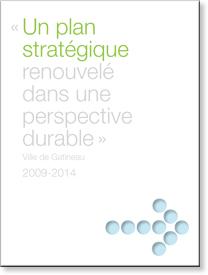 Un plan stratégique renouvelé dans une perspective durable 2009-2014