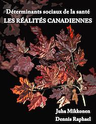 Déterminants sociaux de la santé : les réalités canadiennes