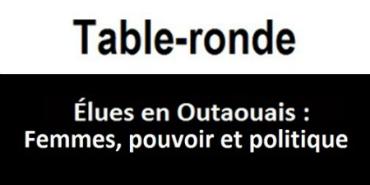 Élues en Outaouais: femmes, pouvoir et politique