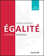 Portrait statistique Égalité femmes-hommes: ensemble du Québec