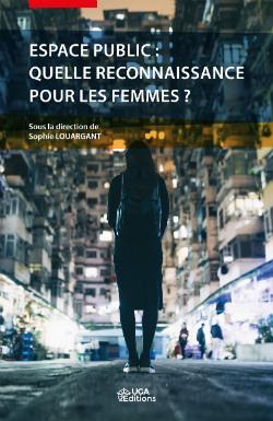 Espace public : quelle reconnaissance pour les femmes?