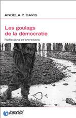 Les goulags de la démocratie