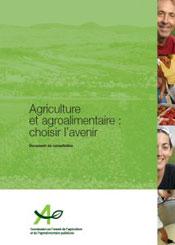 Agriculture et agroalimentaire : choisir l'avenir
