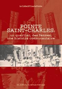 Pointe Saint-Charles : un quartier, des femmes, une histoire communautaire